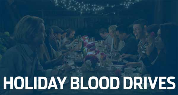 Holiday Blood Drives