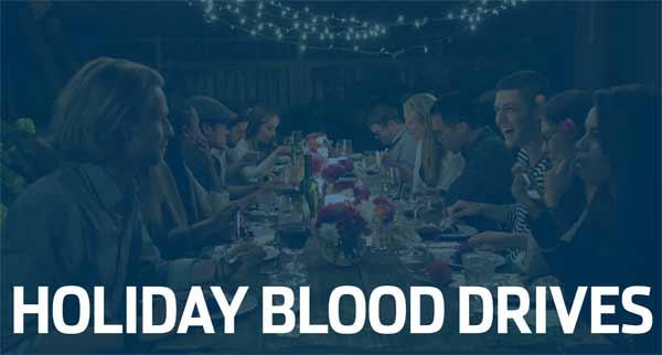 Holiday Blood Drives